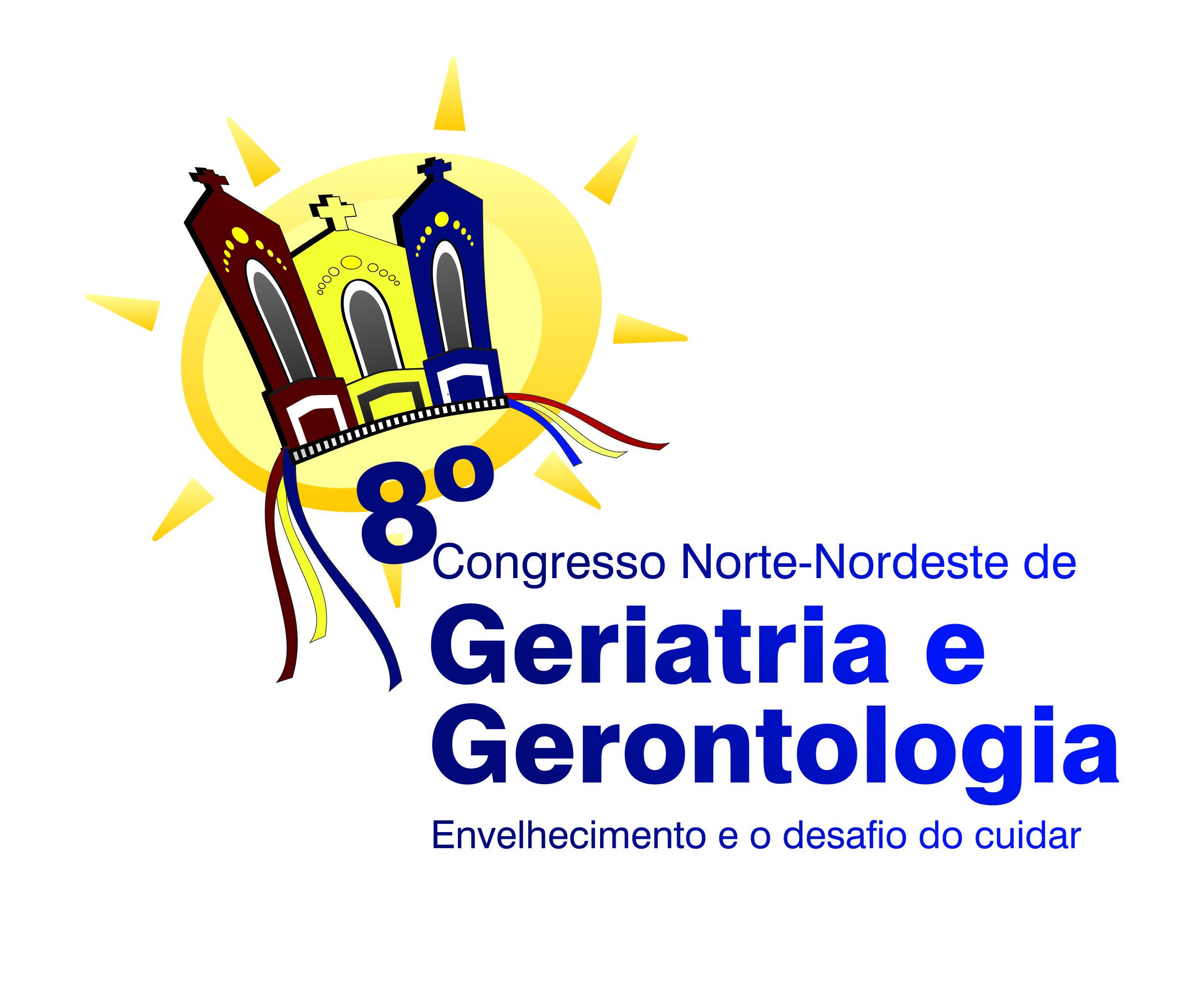 """VIII Congresso Norte e Nordeste de Geriatria e Gerontologia – """"Envelhecimento e o desafio do cuidar"""""""