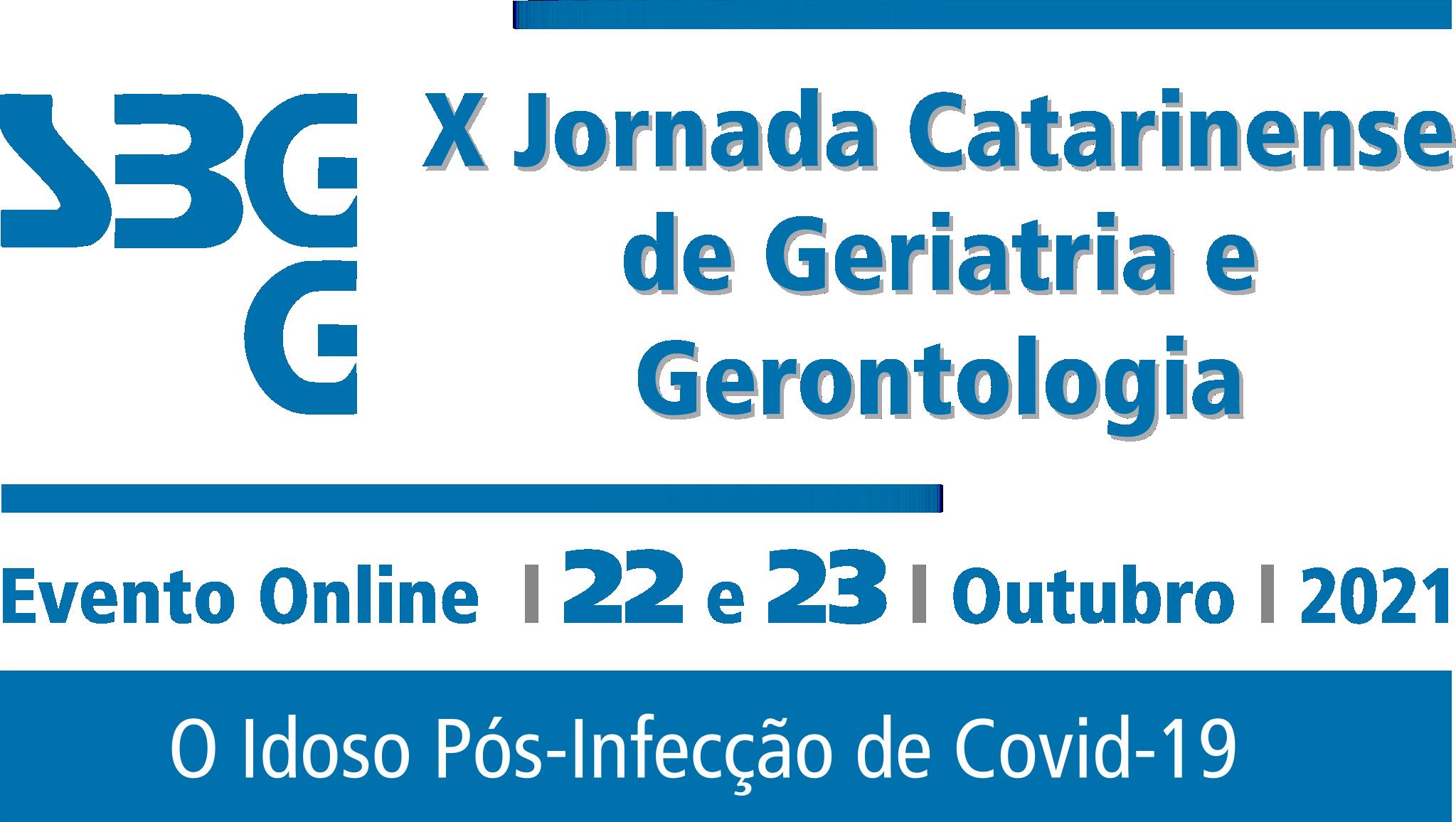 X JORNADA CATARINENSE DE GERIATRIA E GERONTOLOGIA