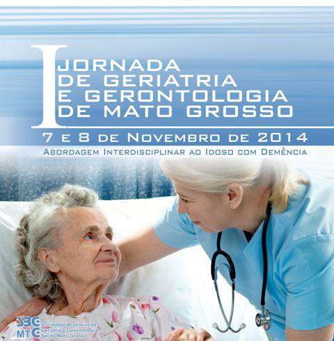 I Jornada de Geriatria e Gerontologia de Mato Grosso