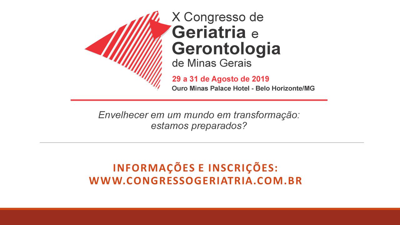 X Congresso de Geriatria e Gerontologia de Minas Gerais