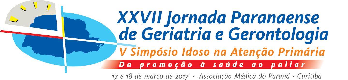 XXVII Jornada Paranaense de Geriatria e Gerontologia e V Simpósio Idoso na Atenção Primária