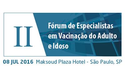 II Fórum de Especialistas em Vacinação do Adulto e Idoso