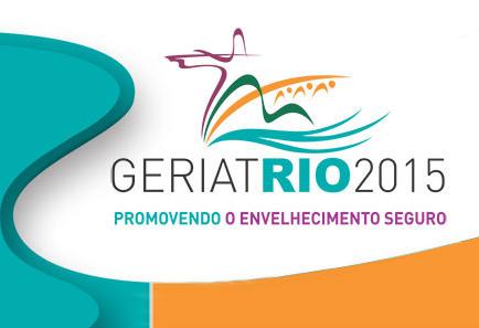GeriatRio 2015 – Promovendo o envelhecimento seguro