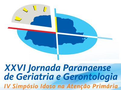 XXVI Jornada Paranaense de Geriatria e Gerontologia e IV Simpósio Idoso na Atenção Primária